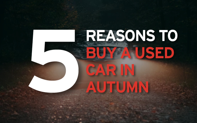Main image for post: 5 reasons to buy a used car in autumn